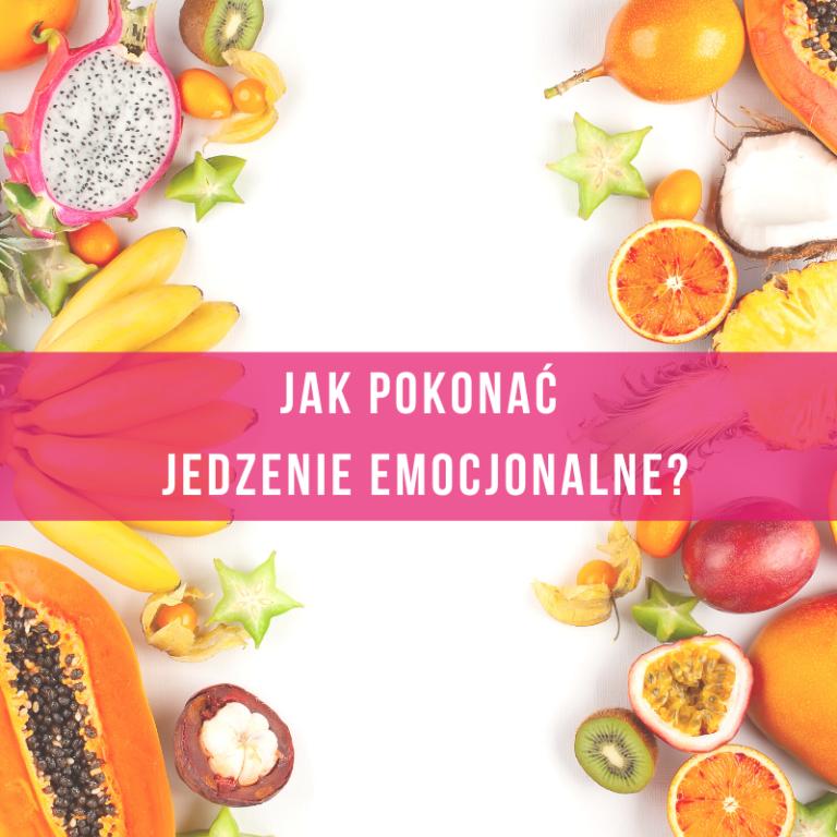 jak-pokonać-emocjonalne-jedzenie-dietetyk-psychologia-tychy-śląsk-online
