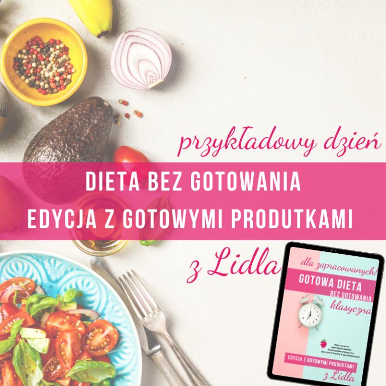 dieta-bez-gotowania-z-produktami-z-lidla-dietetyk-odchudzanie-tychy-online-katowice-pszczyna-mikołów
